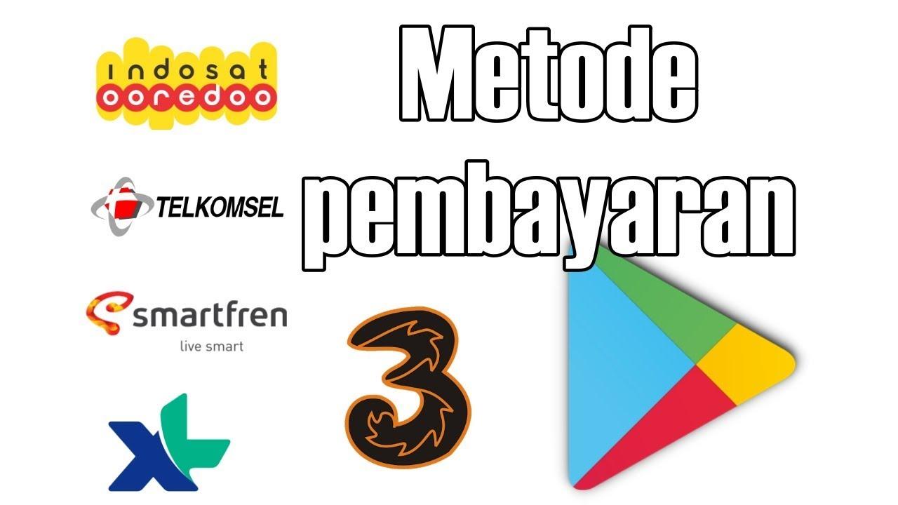 Cara Setting Metode Pembayaran Potong Pulsa Di Play Store Android