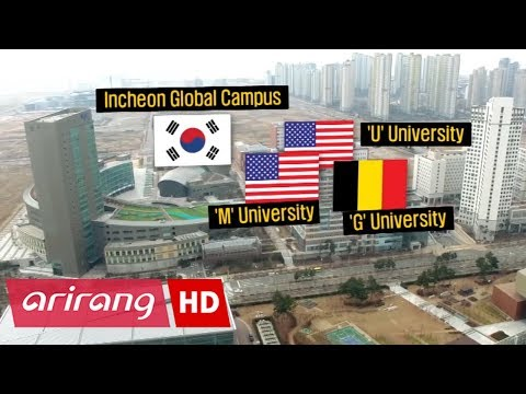 [Arirang Special] Songdo Campus of University _ Incheon