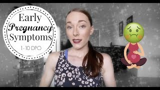 Early Pregnancy Symptoms 1-10 DPO |  How I'm Telling Hubby