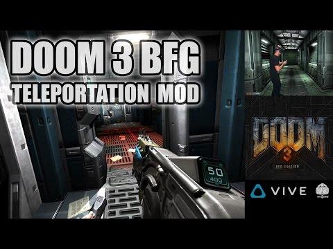 DOOM 3 BFG VR - New MOD update with teleportation movement for HTC Vive - avoid motion sickness!