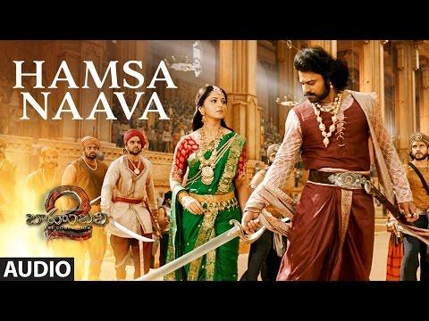 Hamsa Naava Full Song - Baahubali 2 Songs | Prabhas, Anushka, MM Keeravani