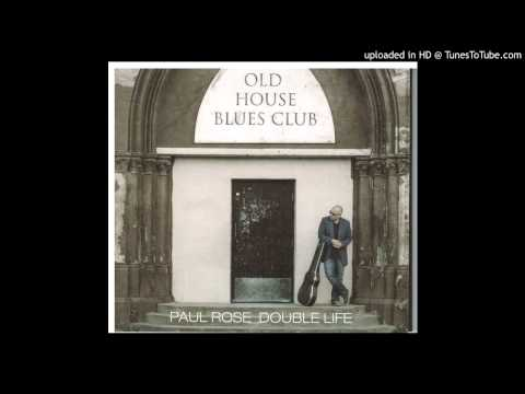 Paul Rose  Stormy Monday