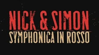 Nick & Simon - Symphonica In Rosso - part 1 - HD widescreen