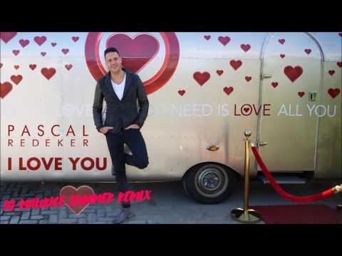 Pascal Redeker - I Love You (DJ Maurice Summer Remix)