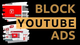How to block ads on YouTube | Block ads | UPDATED (2020)