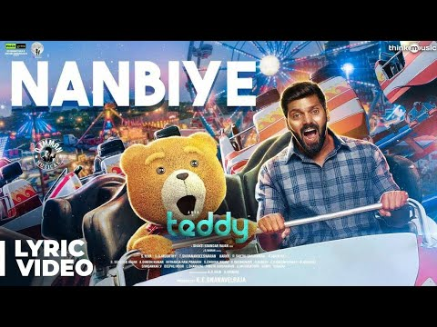 Teddy | Nanbiye Song Lyric Video | Arya, Sayyeshaa | D. Imman | Shakti Soundar Rajan