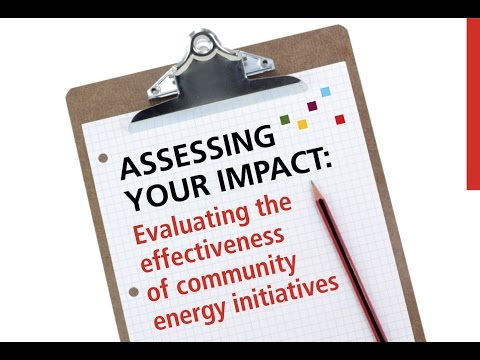 Assessing your impact: evaluating the effectiveness of community energy initiatives