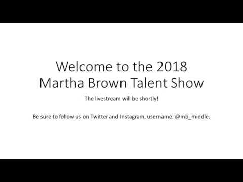 Martha Brown Middle School Talent Show 2018 [@mb_middle]
