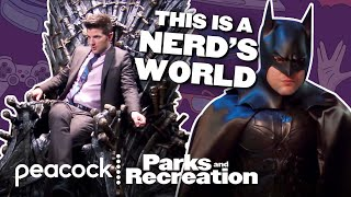 This Is A Nerd's World - Parks and Recreation