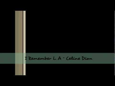 I Remember LA - Celine Dion