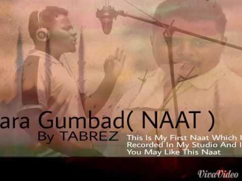 Shams Tabrez Naat Hara Gumbad in Gulbarga
