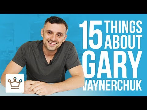 15 Things You Didn't Know About Gary Vaynerchuk