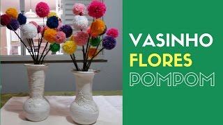 Como Fazer um Vasinho com Flores de Pompom