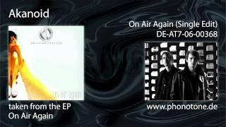 Akanoid - On Air Again (Single Edit)