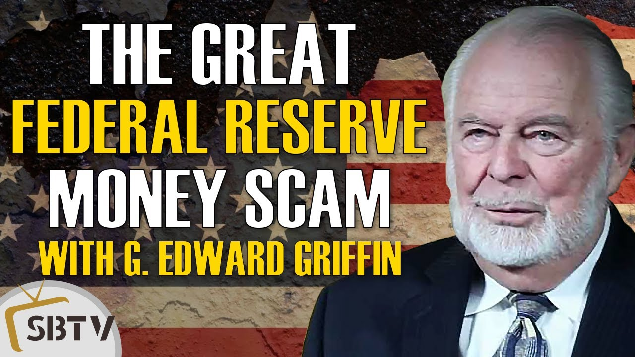 G. Edward Griffin - How the Banking Cartel Fooled America Into Creating the Federal Reserve System