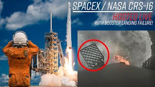 Watch SpaceX Launch NASA's CRS-16 and have a failed landing attempt!