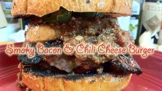 Smoky Bacon Chili Cheese Burger Recipe