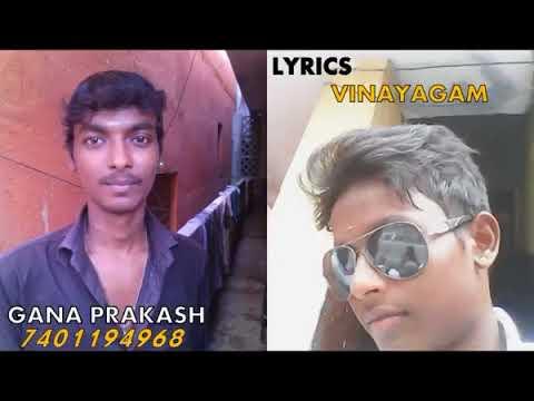 Chennai gana  GANA PRAKASH LOVE FAILURE SONG360p