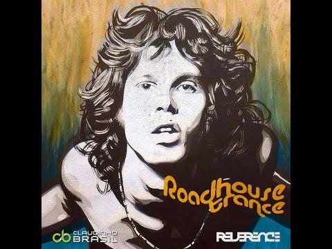 Roadhouse Trance (Claudinho Brasil & Reverence)