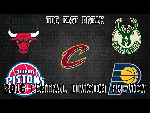 2016 NBA Central Division Preview (Part 1)
