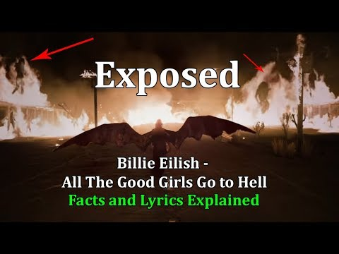 Billie Eilish - All The Good Girls Go To Hell (lyrics)(Explained)(Exposed)