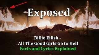 Billie Eilish - all the good girls go to hell (lyrics)(Explained)(Exposed)