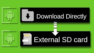 How To Download Directly on External SD Card | No Root | Without ES File Explorer
