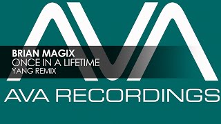 Brian Magix - Once In A Lifetime (Yang Remix)