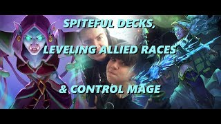Spiteful decks, Allied races leveling, Control Mage