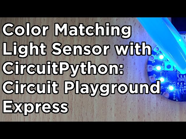 Color Matching with the Light Sensor and CircuitPython