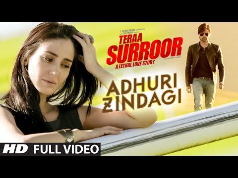 ADHURI ZINDAGI Full Video Song  | TERAA SURROOR | Himesh Reshammiya, Farah Karimaee | T-Series