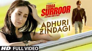 Download lagu ADHURI ZINDAGI Full Song TERAA SURROOR Himesh Reshammiya Farah Karimaee T Series MP3
