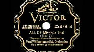 1931 Paul Whiteman - All Of Me (Mildred Bailey, vocal)