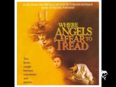 Where Angels Fear To Tread - Rachel Portman - I Love Him Too
