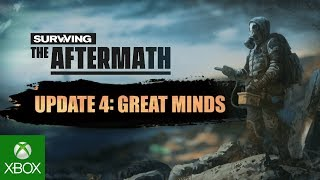 Surviving the Aftermath Update 4 - Great Minds