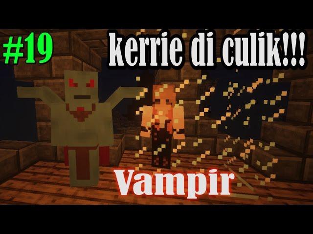 #19 Istriku Diculik Vampir!! - Minecraft Comes Alive