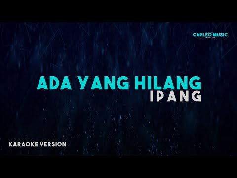 ipang-–-ada-yang-hilang-(karaoke-version)