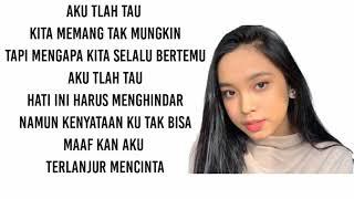 Gambar cover Lirik lagu mengapa kita #terlanjurmencinta by Lyodra