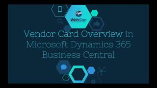 Vendor Card Overview in Microsoft Dynamics 365 Business Central - WebSan Solutions Inc.