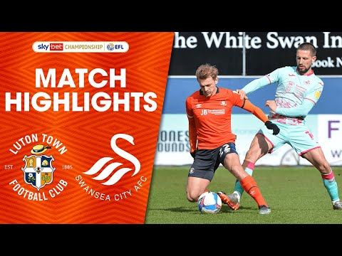 Luton Swansea Goals And Highlights