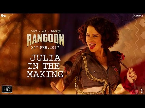 Miss Julia In The Making | Rangoon | Kangana Ranaut, Saif Ali Khan, Shahid Kapoor