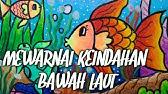 Lukisan Di Bawah Laut Dengan Crayon Youtube