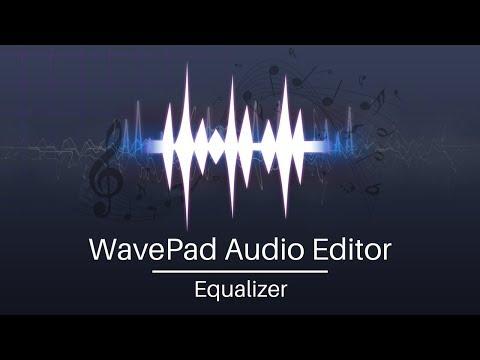 WavePad Audio Editor Tutorial | Equalizer