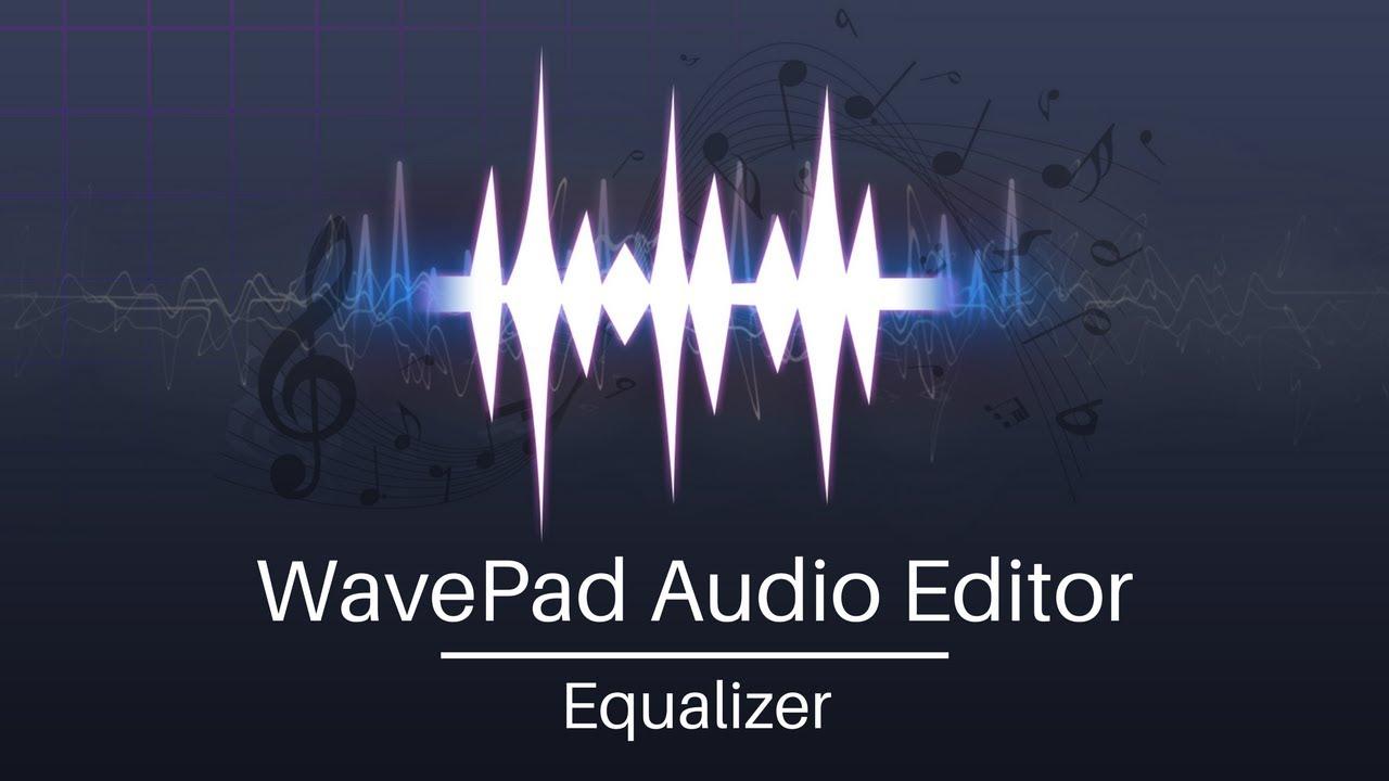 Wavepad audio editor tutorial | equalizer youtube.