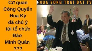🆕 Cơ quan Công Quyền Hoa Kỳ đã chú ý tới tổ chức Đào Minh Quân ???
