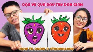 Dạy vẽ quả dâu tây đơn giản dễ hiểu ♥ How to draw a strawberry ♥