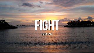 DEAMN - Fight (Lyrics)