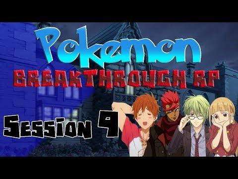 Pokemon Breakthrough RP Session 9 (Spoops Month!)