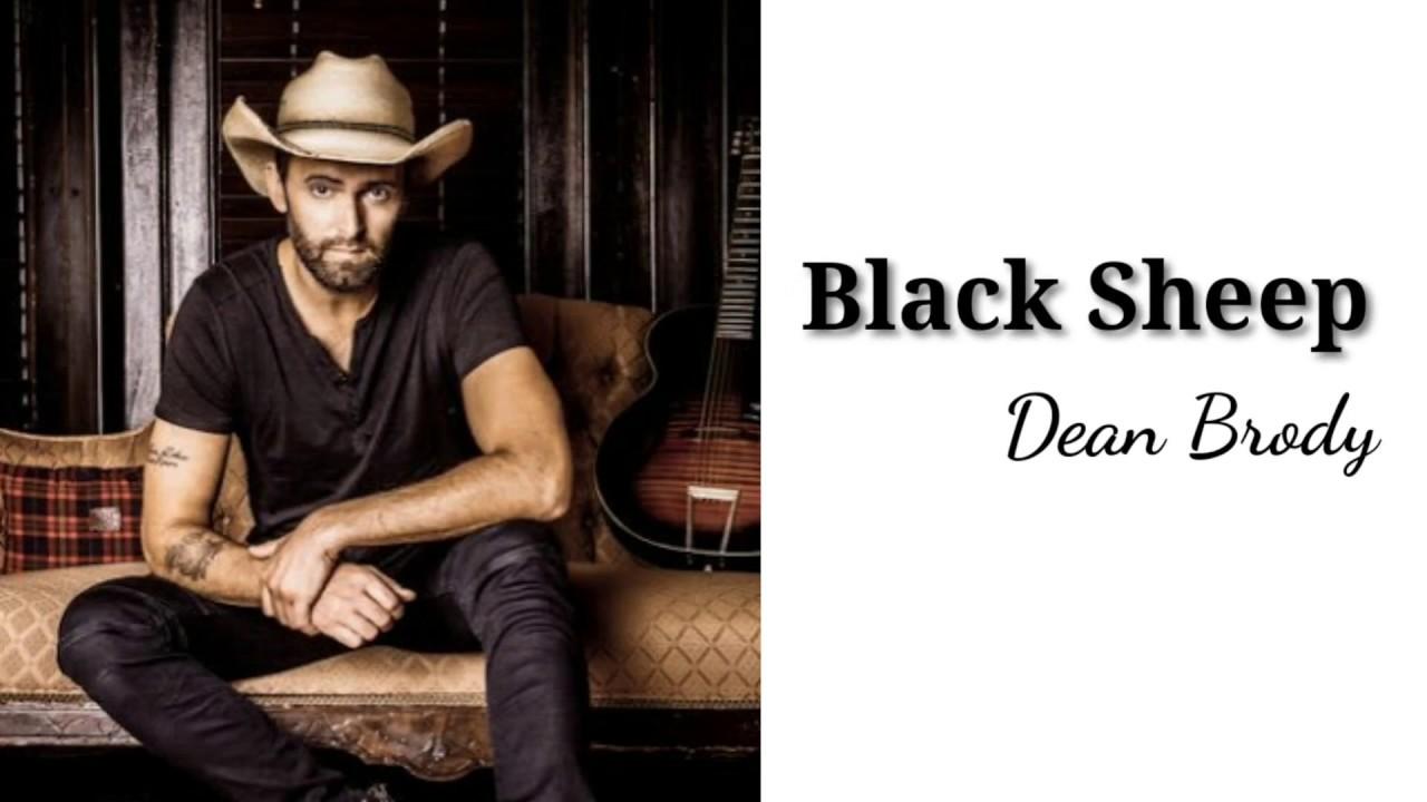 Black sheep - Dean Brody | Lyrics