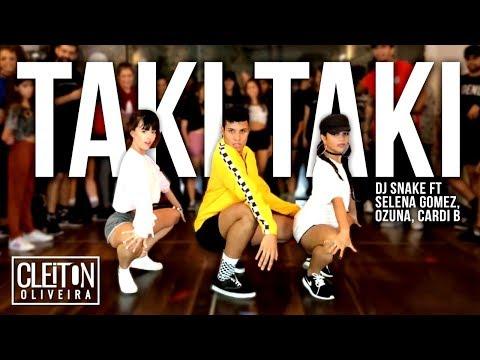 TAKI TAKI - DJ Snake Cardi B Ozuna & Selena Gomez  COREOGRAFIA  IG: CLEITONRIOSWAG